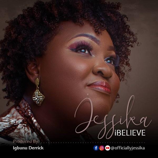 I Believe - Jessika