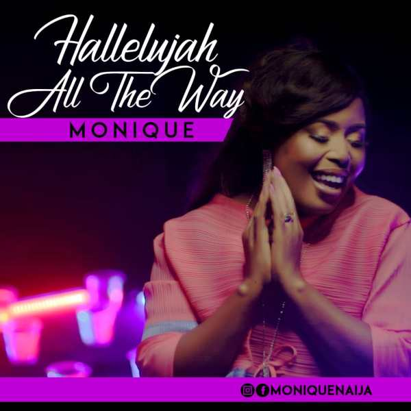 Halleluyah All The Way - Monique