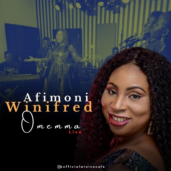 Live-Video-Omemma-Winifred-Afimoni [MP3 DOWNLOAD] Omemma – Winifred Afimoni (+ Lyrics)