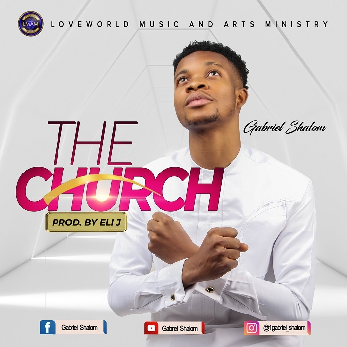 The-Church-Gabriel-Shalom [MP3 DOWNLOAD] The Church – Gabriel Shalom