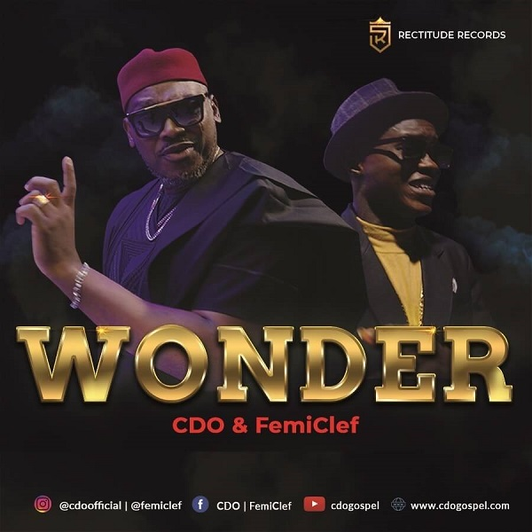 Wonder-CDO-x-Femi-Clef [MP3 DOWNLOAD] Wonder – CDO x Femi Clef