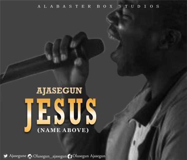 Jesus - Ajasegun