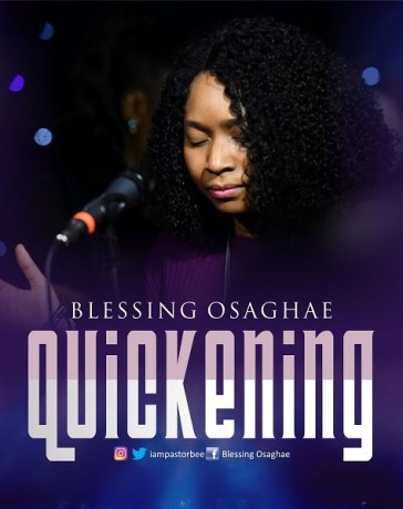 Quickening [Live] - Blessing Osaghae