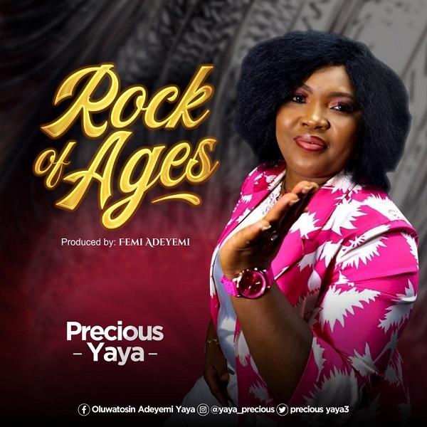 Rock Of Ages - Precious Yaya