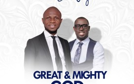 Great And Mighty God - Peter John Ft. Ema Onyx