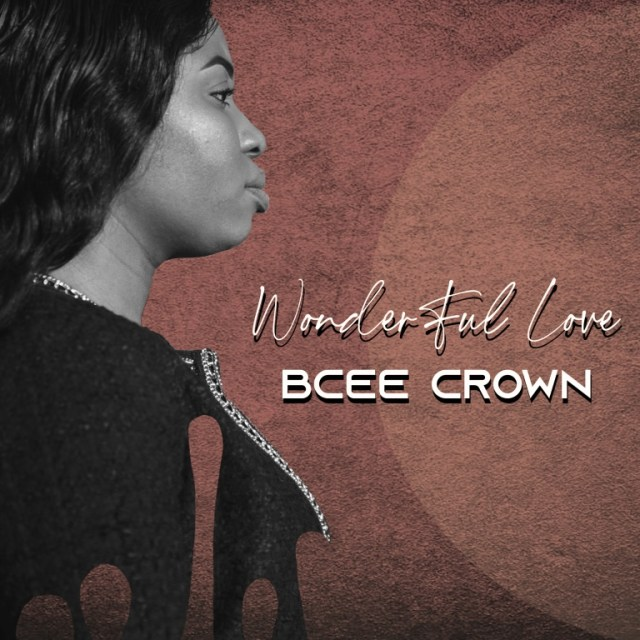 Wonderful Love - Bcee Crown