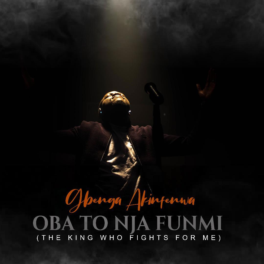 Oba-To-Nja-Funmi-Gbenga-Akinfenwa- [MP3 DOWNLOAD] Oba To Nja Funmi – Gbenga Akinfenwa (& Video)