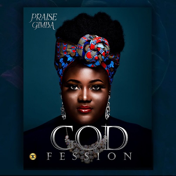 Godfession - Praise Gimba