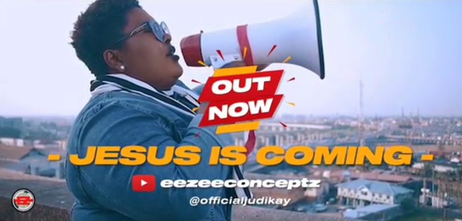 Video-Jesus-Is-Coming-Judikay [Video] Jesus Is Coming – Judikay