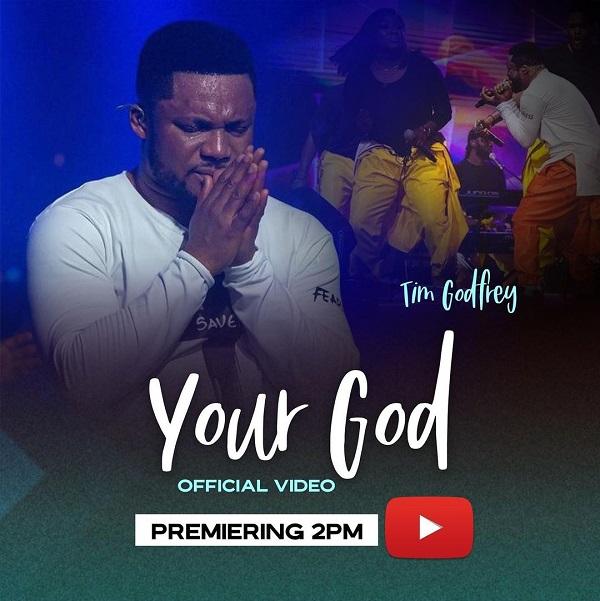 Your God - Tim Godfrey