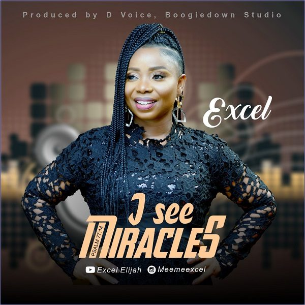 I See Miracles - Excel