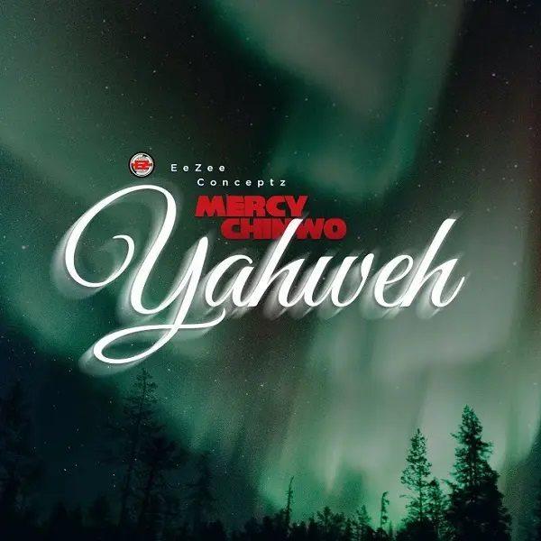 Yahweh - Mercy Chinwo