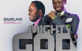 Bamilaw - Mighty God