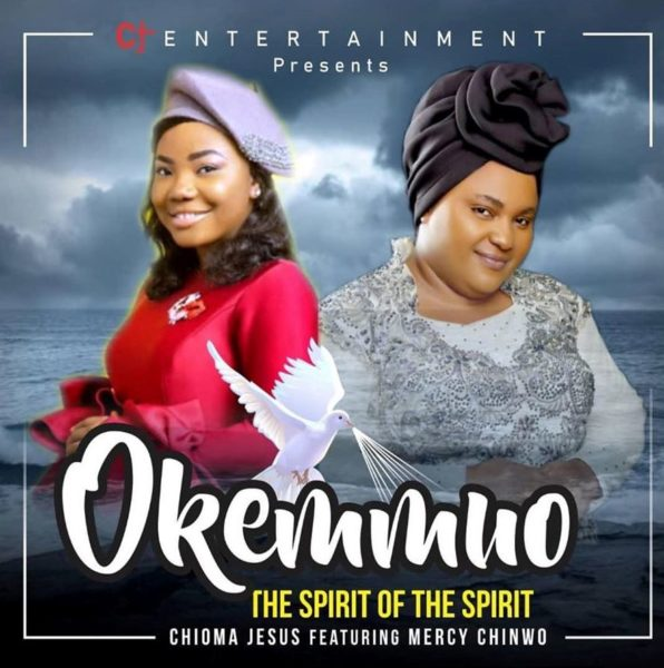 FREE DOWNLOAD]Chioma Jesus Ft  Mercy Chinwo - Okemmuo