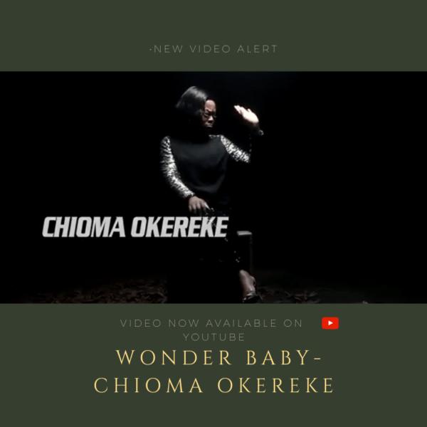"Chioma-Okereke-%E2%80%93-Wonder-Baby [Video] Chioma Okereke – ""Wonder Baby"""