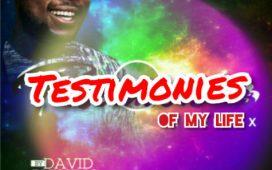 David Blessing - Testimonies Of My Life