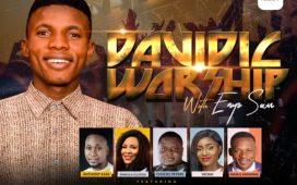 Davidic Worship 2019 With Enyo Sam