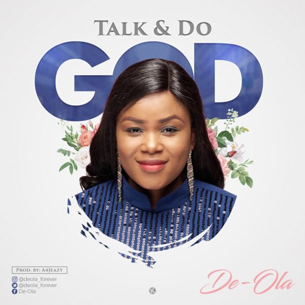De-Ola - Talk And Do God