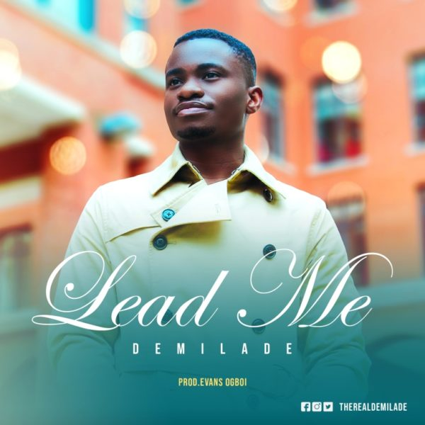 Demilade - Lead Me