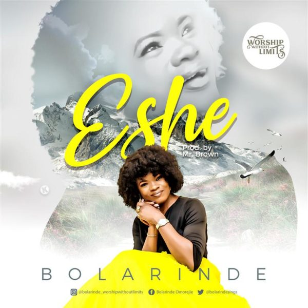 "Eshe-BOLARINDE-b-Medium [Song Lyrics] Bolarinde – ""Eshe"""
