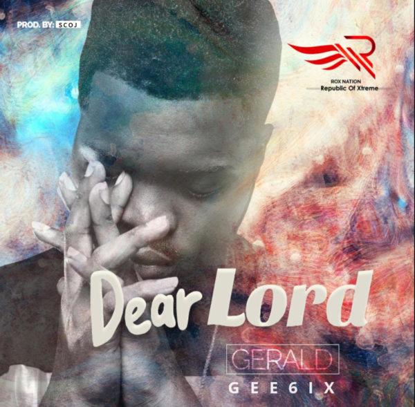 Gee6ix - Dear Lord