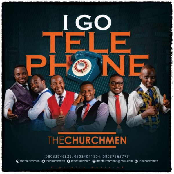 I Go Telephone To Heaven - The Church Men