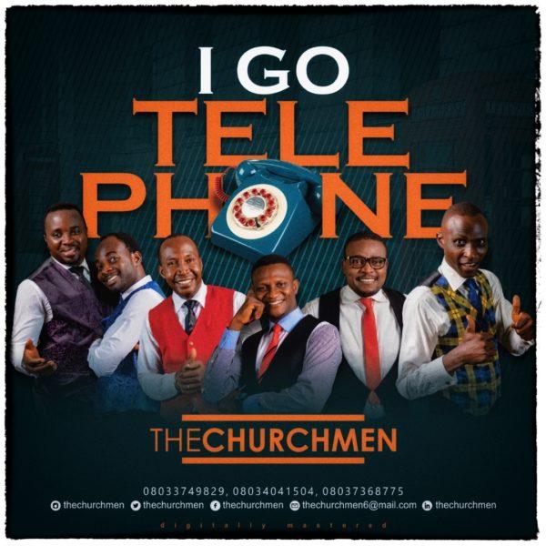 I Go Telephone To Heaven – The Church Men