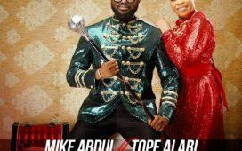 Iro Halleluyah - Mike Abdul Ft. Tope Alabi