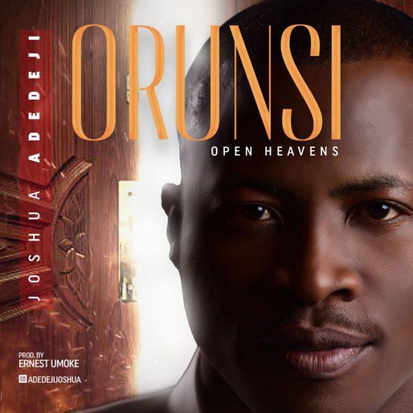 Joshua-Adedeji-Orun-Si-Open-Heavens [MP3 DOWNLOAD] Joshua Adedeji – Orun Si [Open Heavens]