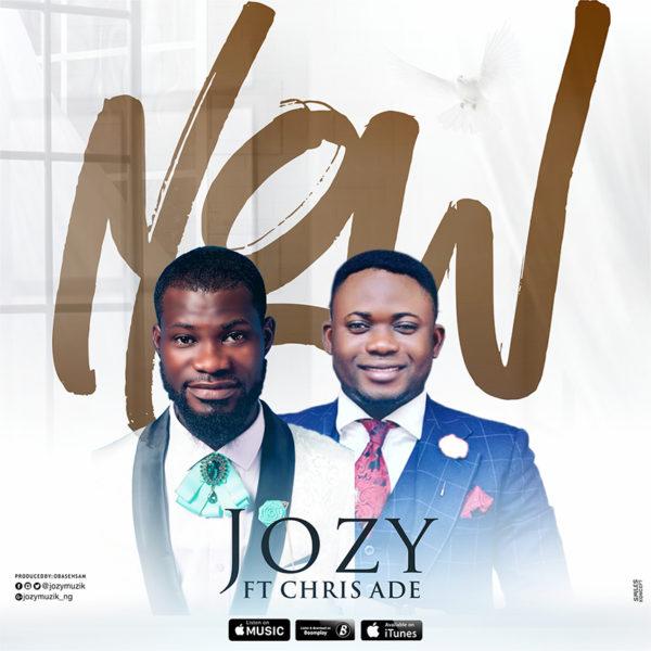 Jozy Ft. Chris Ade - Now