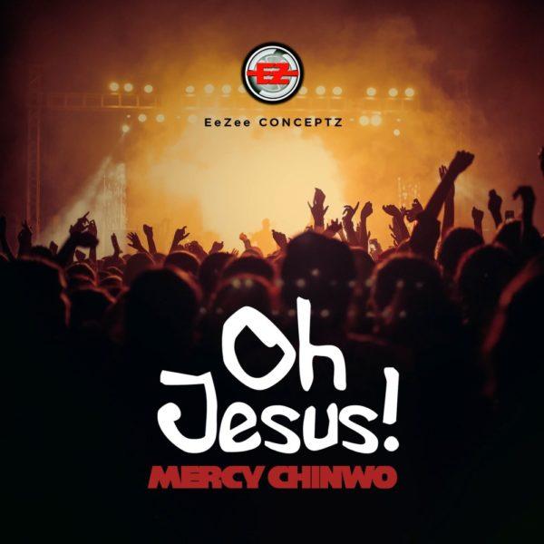 Mercy Chinwo - Oh Jesus