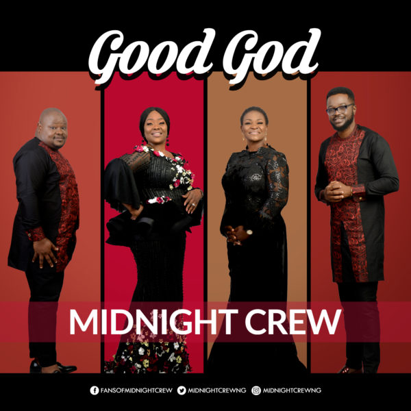 Midnight Crew - Good God