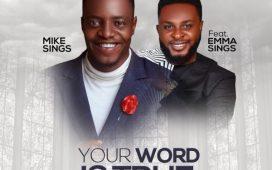 Mikesings Ft. Emmasings - Your Word Is True