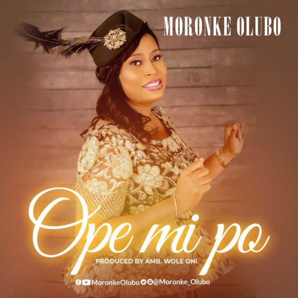 Moronke Olubo - Ope Mi Po
