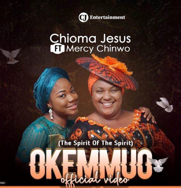 [Video] Okemmuo - Chioma Jesus Ft. Mercy Chinwo