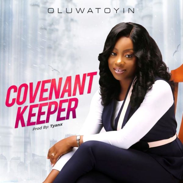 Oluwatoyin - Covenant Keeper