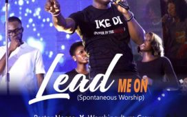Pastor Nonso & Worshipculture Crew - Lead Me On