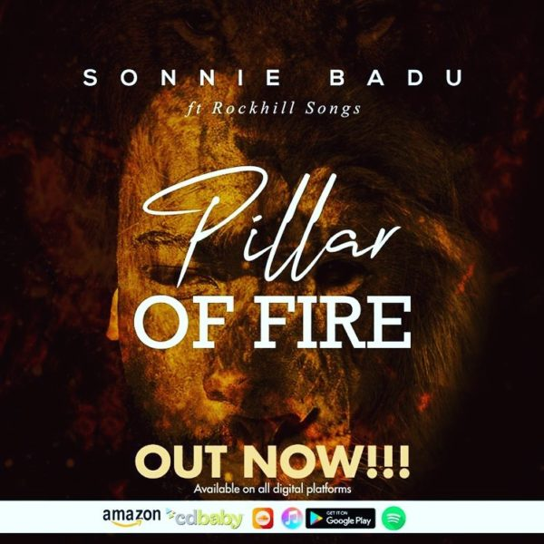 Pillar Of Fire By Sonnie Badu Ft. RockHill Songs