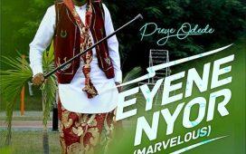 Preye Odede - Enyene Nyor