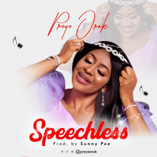 Preye Orok – Speechless
