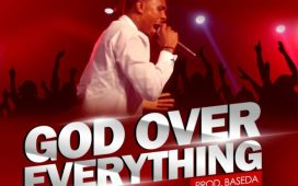 Progress Effiong - God Over Everything