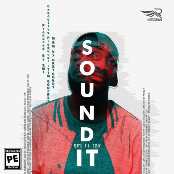 "SMJ-Sound-It [DOWNLOAD MP3] SMJ – ""Sound It"""