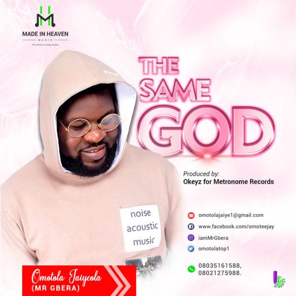The Same God - Omotola Jaiyeola