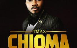 Tmax – Chioma [Good God]