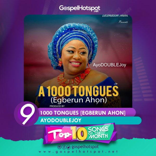 Top 10 Nigerian Gospel Songs Of The Month | June 2018 » Gospel Songs