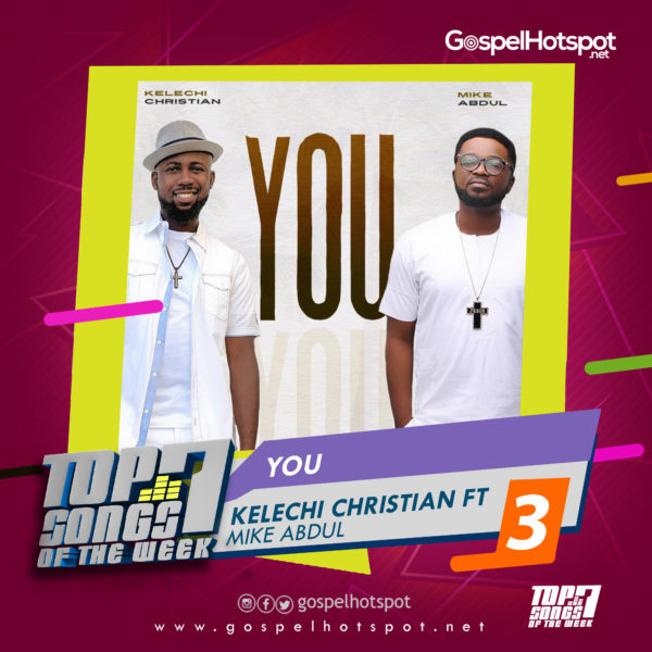 Kelechi Christian Ft. Mike Abdul – You