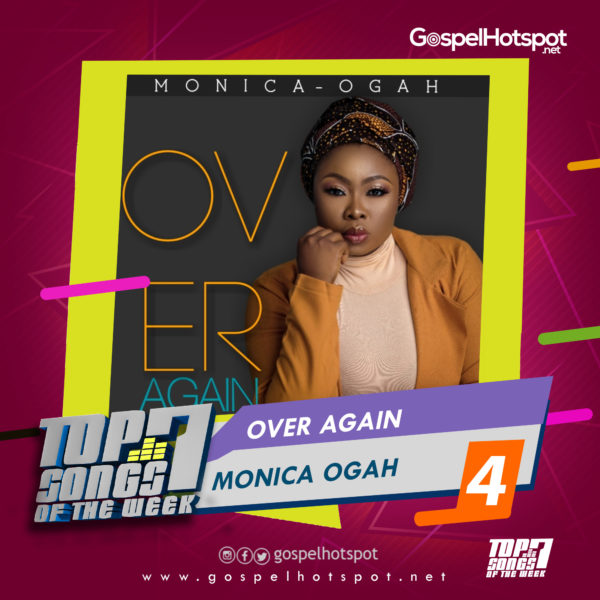 Monica Ogah – Over Again