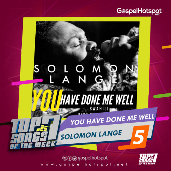 Solomon Lange – You Have Done Me Well