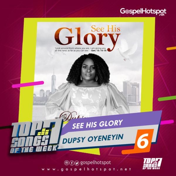 Dupsy Oyeneyin – See His Glory
