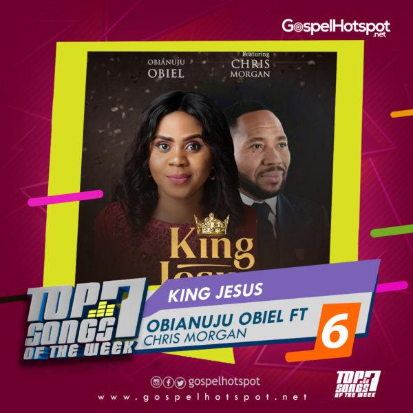 Obianuju Obiel Ft. Chris Morgan – King Jesus